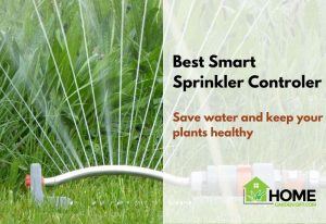 Best Smart Sprinkler Controller