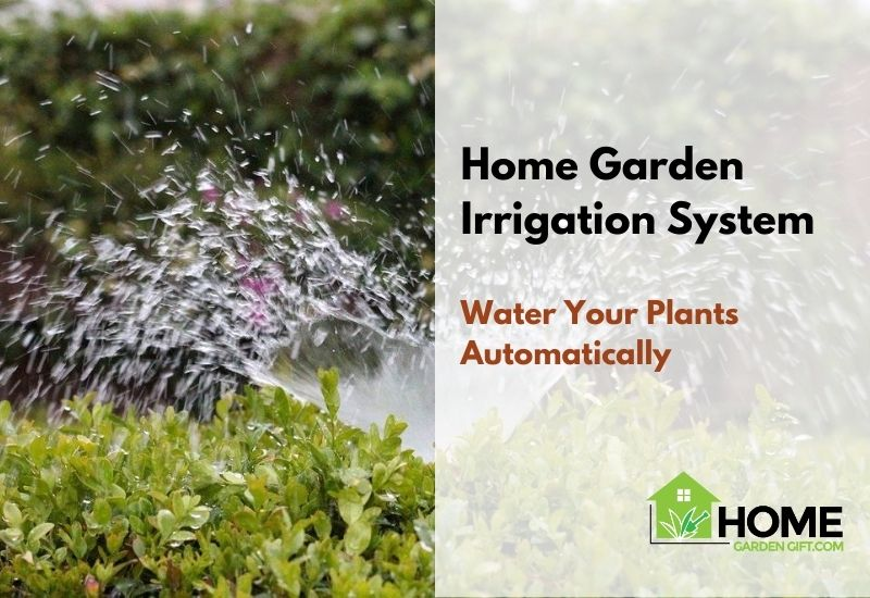 Home Garden Irrigation System